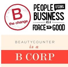 Do You Know What a B-Corp Is? #beautycounter beautycounter.com/kimberlygunia