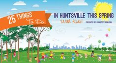 Looking for Huntsville Spring events for your family? Here are 25 Things To Do in Huntsville, AL this Spring.