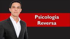 Psicologia Reversa - Uma Poderosa Estratégia de Persuasão | Mais Persuas...