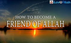 How To Become A Friend of Allah ᴴᴰ | Mufti Menk