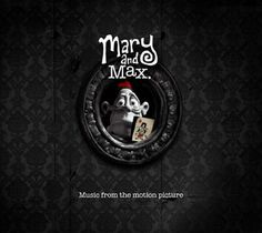Mary and Max - on my movie watching list for the holidays!