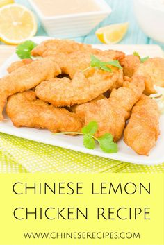 One of the most popular entrees at Chinese restaurants is Lemon Chicken. This recipe can be easily prepared with common ingredients found in your kitchen.