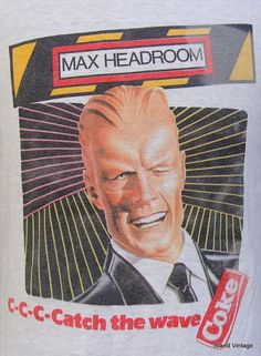 Vintage 80's MAX HEADROOM Coke t shirt