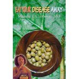 Eat Your Disease Away (Paperback)By Maiysha T Clairborne MD