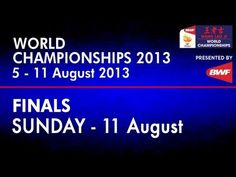 Finals - WS - Ratchanok Intanon vs Li Xuerui - 2013 BWF World Championships - YouTube