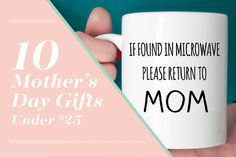 10 mothers day ideas for gifts from kids, daughters, sons, etc! All under $25!