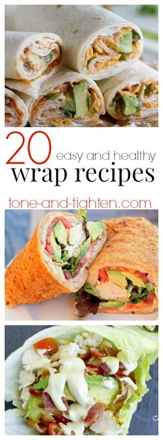 20 Easy Healthy Wrap Recipes from Tone-and-Tighten.com