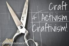 Craftivism: Even More Crafty Activism Goodness! and links to other great crafters