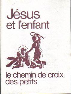 Le Chemin de Croix des petits - Irène Devillers
