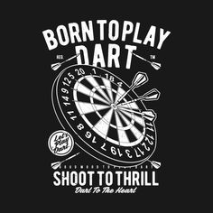 Check out this awesome 'Vintage+Born+To+Play+Dart+Shirt+Darts+Dad+Gift' design on Dartboard Drawing, Dart Shirts, Indiana, Play Darts, Light Shoot, Cool Notebooks, Gaming Wallpapers, Tee Design, Art Logo