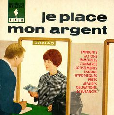 81 Je place mon argent   Flickr - Photo Sharing! The Flash, Place, Novels, Retro, Books, Photos, Silver, Libros, Pictures