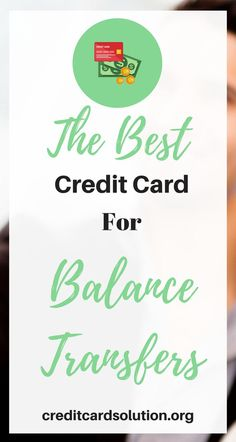 Business credit card guide credit card pinterest card case the best credit card for balance transfers reheart Choice Image