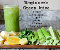 Green Juice Recipe for Beginners. Looks yummy and refreshing