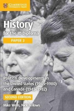 Political Developments in the United States 1945-1980 and Canada 1945-1982