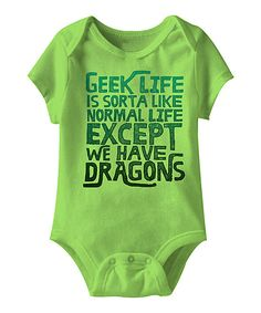 Take a look at this Key Lime 'We Have Dragons' Bodysuit - Infant today!