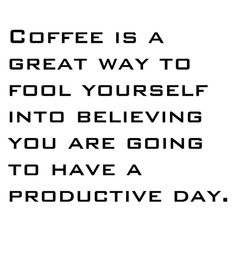 Coffee Quotes To Live By, Me Quotes, Funny Quotes, Coffee Quotes, Coffee Humor, Elisabeth I, I Love Coffee, Coffee Coffee, Coffee Talk