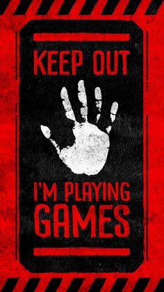Keep Out I Am Playing Games iPhone Wallpaper - iPhone Wallpapers