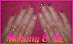 Mommy and me! Mommy And Me, How To Do Nails
