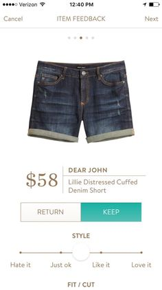 Would like some distress shorts. Prefer this shade of denim and amount of distressing. Not too short!!