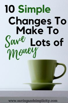 10 simple changes to make to save more money. Simple, easy changes you can make to your day to help you save money and live frugally. #simple #frugal