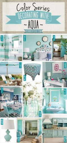 Elysian at Ten Oaks- Lawrenceville, GA: Color Series; Decorating with Aqua. Aqua home decor Vibeke Design, Shades Of Teal, Home And Deco, Beach House Decor, My New Room, Colour Schemes, Color Palettes, Coastal Decor, Home Decor Accessories