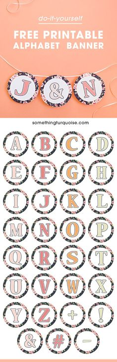 Gorgeous, FREE printable floral alphabet banner!