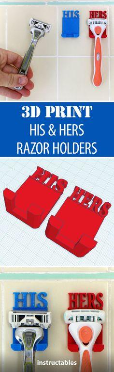 e65970068e88 3D Print His & Hers Razor Holders #organization #bathroom 3d Printing  Diy,