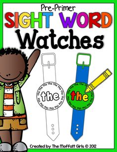 The Moffatt Girls: Time for Sight Words....Watches!!