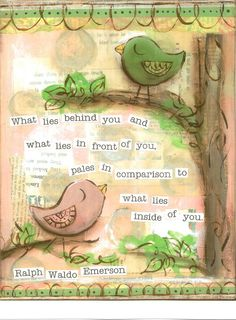 Art, What Lies Inside of You Birds in pink, Ralph Waldo Emerson, 8 x 10 Fine Art Print via Etsy Ralph Waldo Emerson, Mixed Media Journal, Mixed Media Canvas, Altered Books, Altered Art, Words Quotes, Wise Words, Artist Trading Cards, Meaningful Words