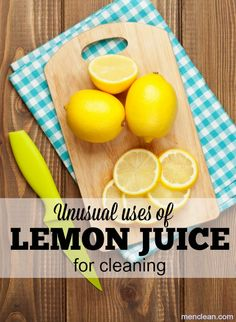 Tips for using lemon juice for cleaning