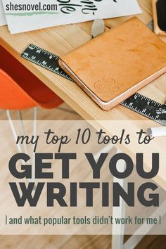 #amWriting My Top 10 Tools to Get Your Writing (and what popular tools didn't work for me)   How To Write A Story Guide   She's Novel