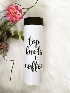 Travel Tumbler - 16 oz. Travel Tumbler -- Stainless Steel -- Coffee Mug --  Top Knots and Coffee