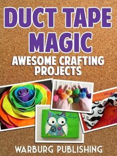 Duct Tape Magic: Awesome Crafting Projects! | Duck Tape Sale | duct tape diy, duct tape projects, duct tape crafts for kids, duct tape