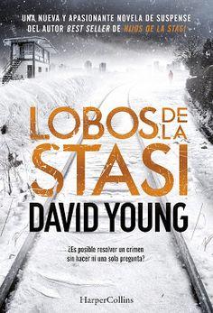 Lobos de la Stasi by David Young - Books Search Engine Free Epub Books, Free Ebooks, I Love Reading, David, Book Making, Writing Inspiration, Ebook Pdf, Good Books, Audiobooks