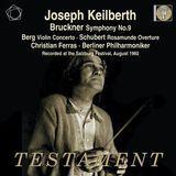 Bruckner: Symphony No. 9; Berg: Violin Concerto [CD]