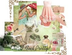 """""""I Feel Pretty!"""" by delomaruth on Polyvore"""