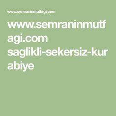 www.semraninmutfagi.com saglikli-sekersiz-kurabiye