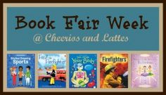 Book Fair Week @ Cheerios and Lattes  {from 9-28-12 to 10-5-12}