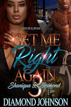 Get Me Right Again 3: Shaniqua and Desmond