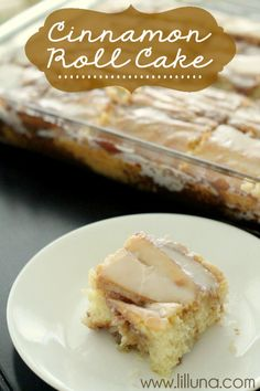 Cinnamon Roll Cake. Just as yummy and a lot easier than cinnamon rolls. Pinned from { lilluna.com }