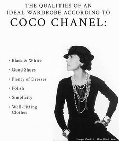 "COCO CHANEL  The Parisian fashion icon is credited for her 'democratizing' work on women's clothing. She created women's trousers and made women's dresses out of jerseys. These creations finally freed women from the uncomfortable corset. As such, they were able to breathe and move better to pursue their goals and even challenge men. She summarizes for us, all the tools in a woman's command: ""Adornment, what a science! Beauty, what a weapon! Modesty, what elegance!"""