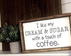 Cream & Sugar, Coffee Sign, Farmhouse Sign, Coffee Bar Sign, Farmhouse Decor, Farm Kitchen Sign, Kitchen,Coffee Sign,Cafe Decor, Rustic sign
