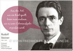 Poster mit einem Zitat/Spruch von Rudolf Steiner zum Spiel. Gehört zu einer Serie mit Zitaten zum Spiel des Kindes.