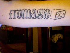 It doesn't matter what language it's in, cheese (or as the French say, fromage) is always delicious! #InkedMagazine #fromage #cheese #tattoo #font #lettering #food #NationalCheeseDay