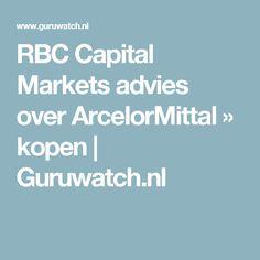 RBC Capital Markets advies over ArcelorMittal » kopen | Guruwatch.nl