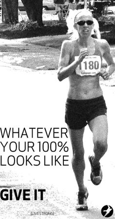 Whatever your 100% looks like ... give it