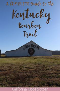 The COMPLETE Guide to the Kentucky Bourbon Trail   #KYBourbon   Kentucky Bourbon Distilleries   Bourbon Trail Passport   Top Kentucky Bourbon Distilleries   Bourbon Distilleries   Bourbon Trail Distilleries   Bourbon Distilleries in Kentucky   Bourbon Trail Tours   Follow the Kentucky Bourbon Trail   What to do in Kentucky   Things to do in Kentucky  #Kentucky   #Bourbon -  California Globetrotter