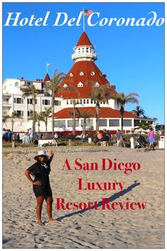 A comprehensive review and guide to Hotel Del Coronado located in San Diego. A luxury beachfront resort with interesting history, delicious restaurants, a luxury spa and fun activities!