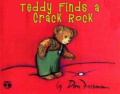 Teddy Finds A Crack Rock