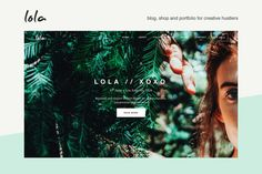Lola - blog/shop theme for creatives by Dorkoy on @creativemarket